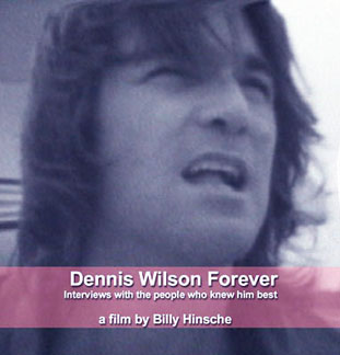 Billy Hinsche Dennis Wilson Film