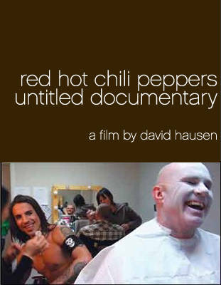 Red Hot Chili Peppers Untitled Documentary